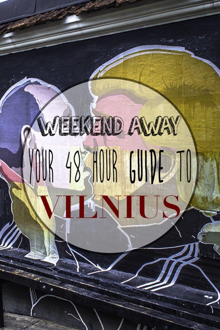 48 Hours In Vilnius Guide