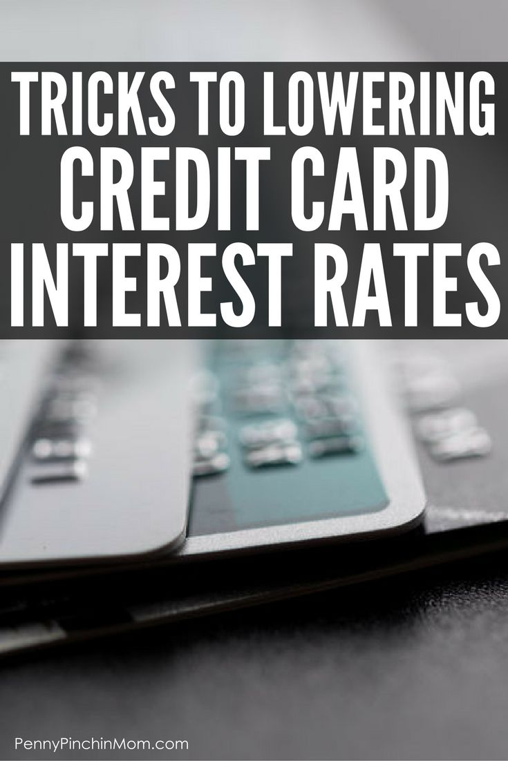 How to Get out of debt - lower credit card interest rates to save money via @PennyPinchinMom