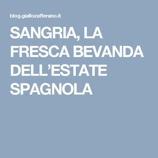 SANGRIA, LA FRESCA BEVANDA DELL'ESTATE SPAGNOLA