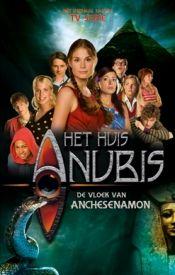 Het Huis Anubis - De vloek van Anchesenamon