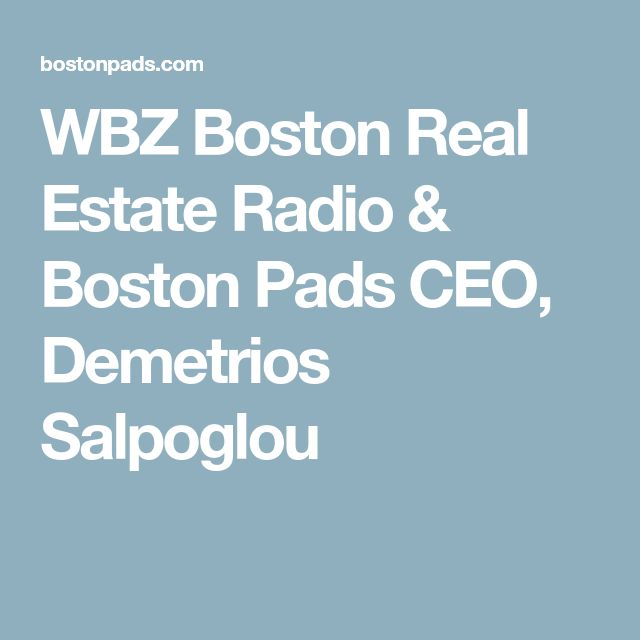 WBZ Boston Real Estate Radio & Boston Pads CEO, Demetrios Salpoglou
