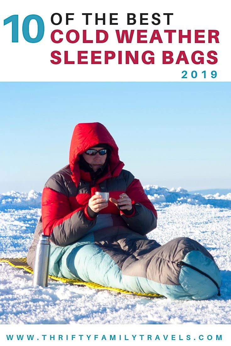 568392f0307 Best Sleeping Bags for Cold Weather 2019  Click here for tips on choosing  the best