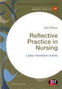 Howatson-Jones, L. (2016). Reflective practice in nursing (3rd ed.). London: Sage Publications.