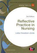 Howatson-Jones, L. (2016). Reflective practice in nursing (3rd ed.). London: Sage Publications.