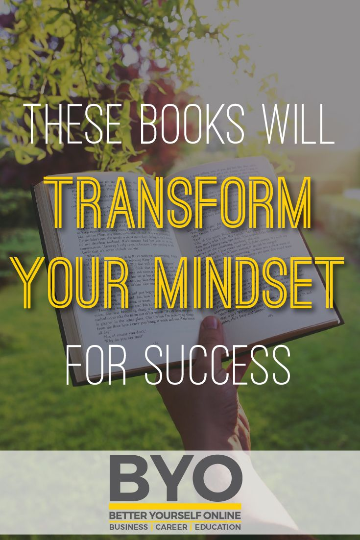 These Books Will Transform Your Mindset for Success