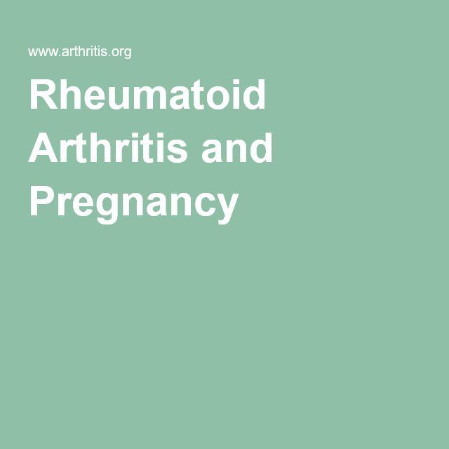 Rheumatoid Arthritis and Pregnancy