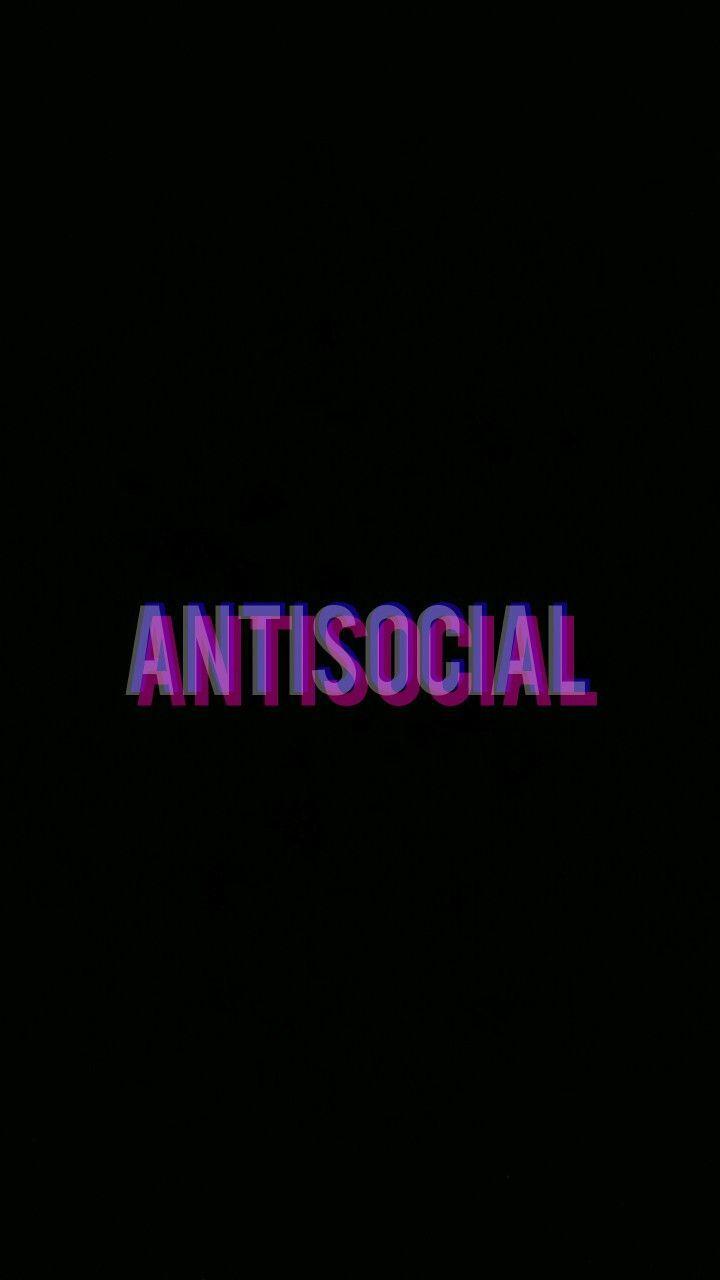 Antisocial phone wallpaper