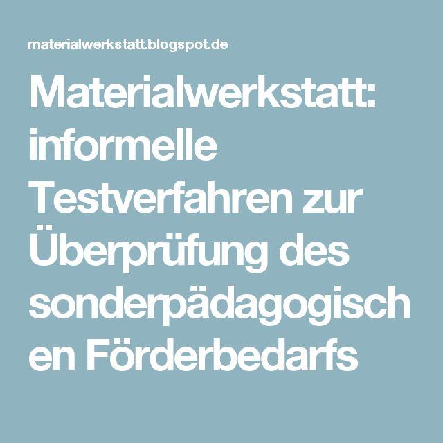 Materialwerkstatt: informelle Testverfahren zur Überprüfung des sonderpädagogischen Förderbedarfs