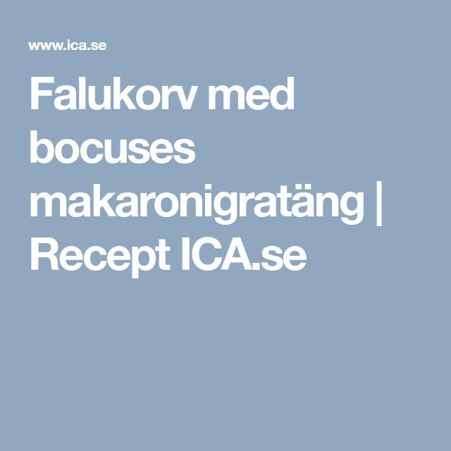 Falukorv med bocuses makaronigratäng | Recept ICA.se