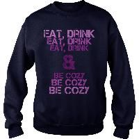 Eat drink and be cozy Pink purple violet grunge font chill chillout lifestyle