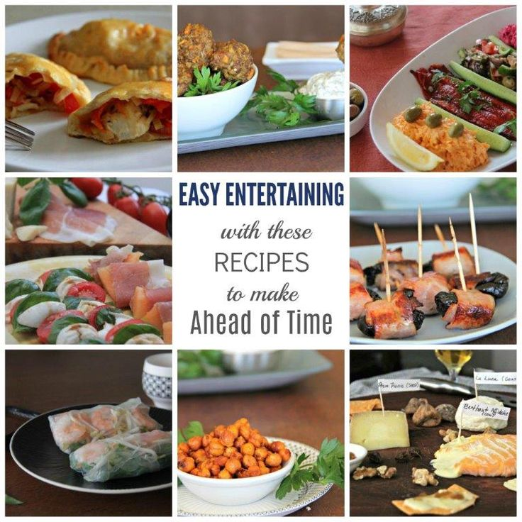 Easy entertaining with these Recipes to make Ahead of Time. Here are 8 healthy and tasty recipes from all over the world to prepare ahead.  Enjoy the party!