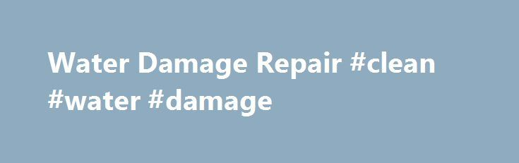 Water Damage Repair #clean #water #damage http://hong-kong.nef2.com/water-damage-repair-clean-water-damage/  Water Damage Water Damage Repair, Clean Up, and Restoration New England At ARS, we have specialists ready to respond to both commercial and residential water losses within minutes of your call. Our staff is trained to clean and preserve your building or home, and secure and restore your belongings. Have seemingly minor water damage from a leaking pipe, backed up sewer or broken…