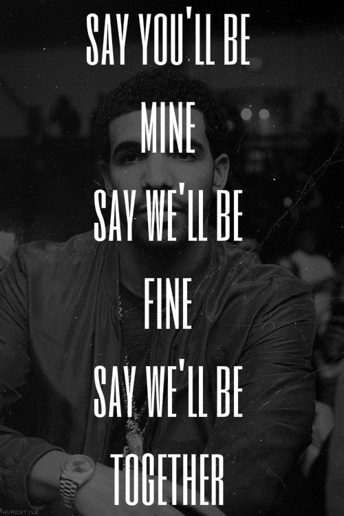 Quotes Bae Mean Quotesgram: 1000+ Drake Quotes On Pinterest
