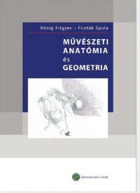 Művészeti anatómia és geometria - Könyvek - Semmelweis Kiadó és Multimédia Stúdió Kft.