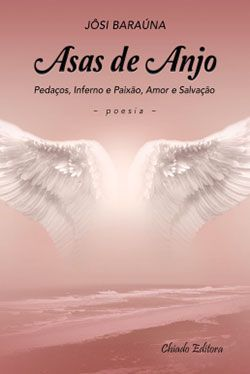 «Φτερά Αγγέλου», Τζόζι Μπαραούνα – «Asas de Anjo», Josi Barauna  #βιβλία #λογοτεχνία #books