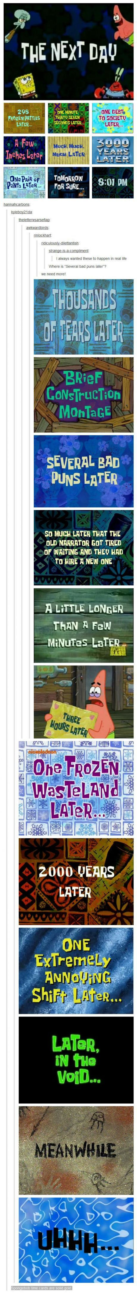 "Spongebob time cards are the best. But! The all important ""One Eternity Later"" card is missing!"