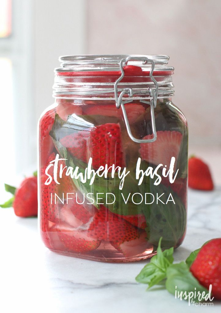 Strawberry Basil Infused Vodka - delicious in summer cocktail recipes! / Fruit Infused Cocktails