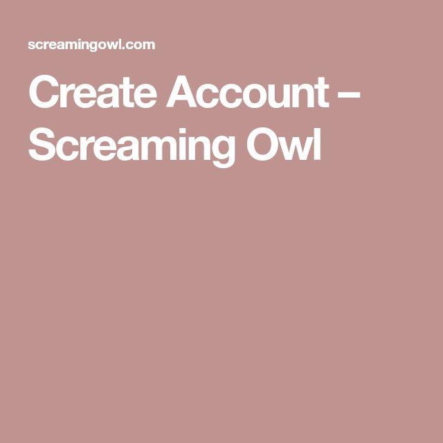 Create Account – Screaming Owl