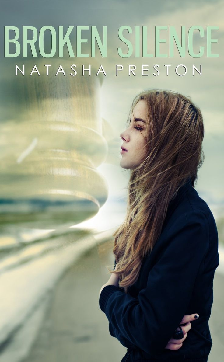 Broken Silence by Natasha Preston. Silence Book 2. Fiction Book Review.