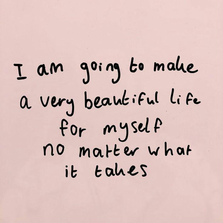"""Affirmation für ein glückliches Leben: """"I am going to make a very beautiful li…"""
