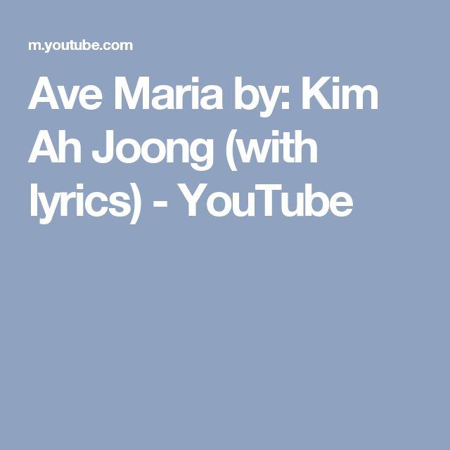 Ave Maria by: Kim Ah Joong (with lyrics) - YouTube