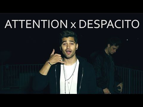 ATTENTION x DESPACITO MASHUP (ENGLISH SPANISH COVER) CHARLIE PUTH, JUSTIN BIEBER, LUIS FONSI - YouTube