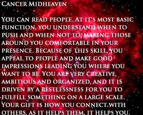 This is only for those who's Midheaven or North Node is in the sign of Cancer ( came with this note). Any ways..I dont know which i be & it kinda dont matter.. just know this be me lol