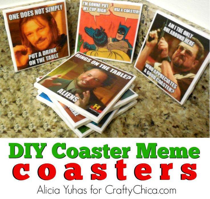 Here is a fun drink coasters DIY project! My son's girlfriend is just too clever! Together they run a site, The Geek Lyfe, and aside from movie and game reviews, she also does some really cool craft projects. I saw a sneak peek at this coaster project and invited her to share the tutorial here. Super cute!  Meme Coasters  By Alicia Yuhas for CraftyChica.com  Hello everyone! My name is Alicia and I am a huge geek as well as a frequent crafter. Lately, I've been feeling like my apartment ...