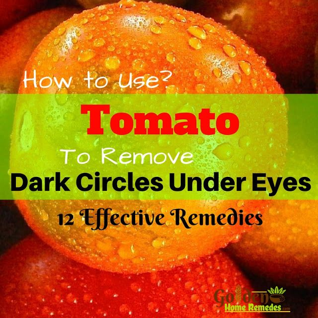 Tomato For Dark Circles: Home Remedies For Dark Circles, How To Get Rid Of Dark Circles, How To Remove Dark Circles, Dark Circle Home Remedies, Dark Circle Treatment, Dark Circle Remedies, How To Treat Dark Circles,