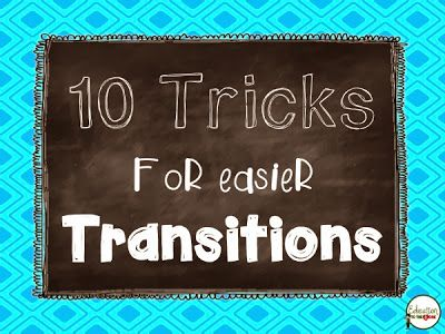 Education to the Core Blog Post: 10 Tricks for Easier Transitions.