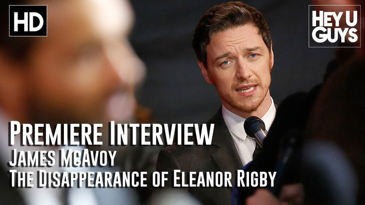 James McAvoy Interview - The Disappearance of Eleanor Rigby Premiere
