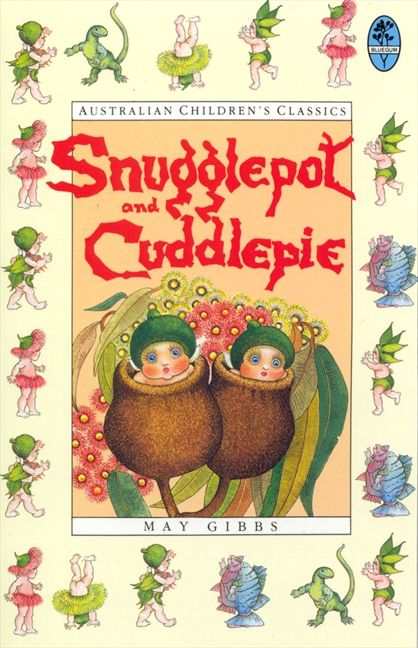 My friend Alicia bought this for Elsie...The adventures of Snugglepot and Cuddlepie, gumnut babies created by May Gibbs in 1918 who live in the Aussie bush