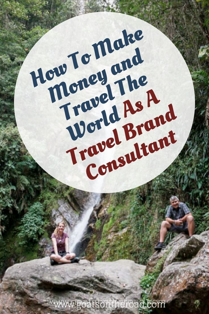 How To Make Money and Travel The World As A Travel Brand Consultant. Travel Tips.