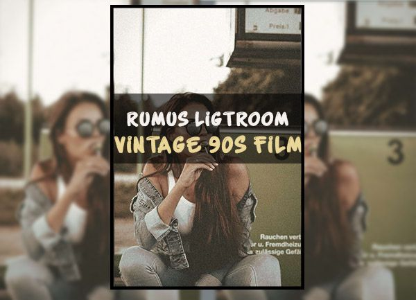 Rumus Lightroom 90an Filter Foto Ala Selebgram Di 2021 Lightroom Vignette Filter