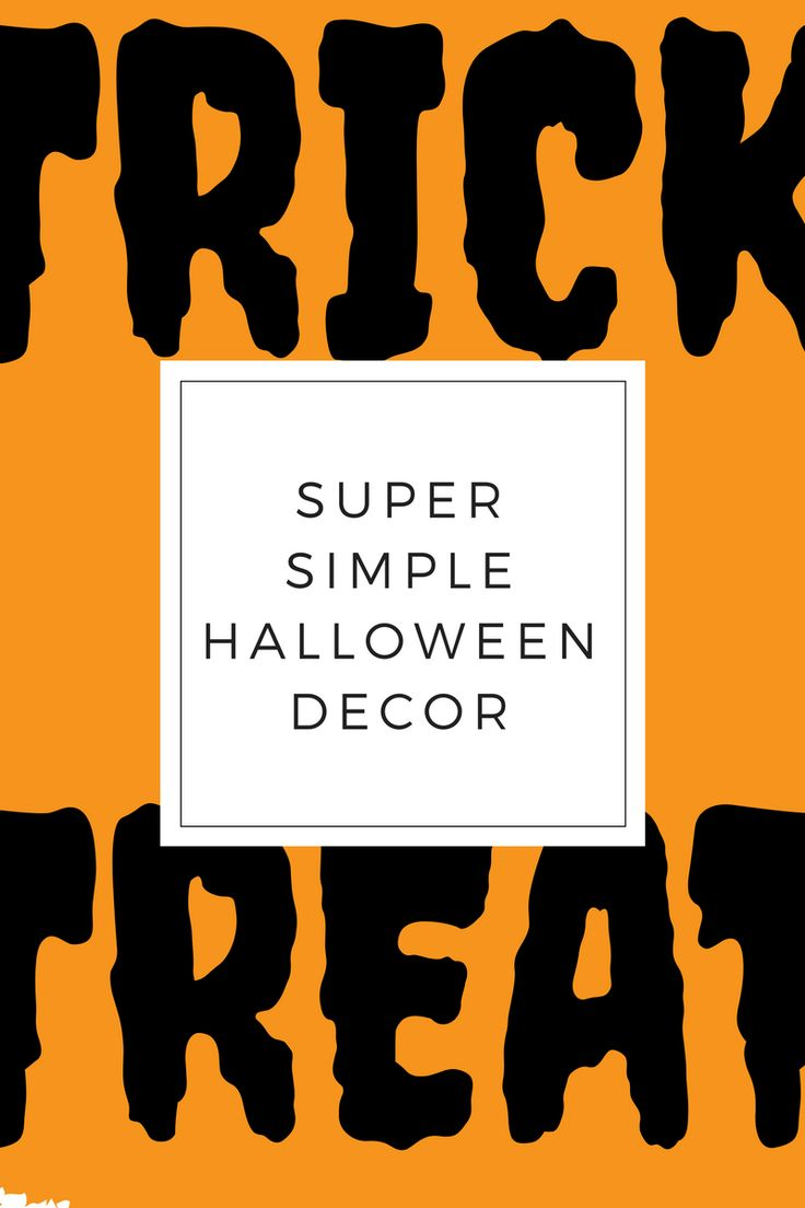 Quick, Simple, EASY Halloween Decor