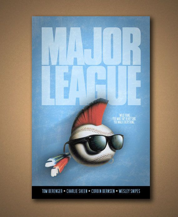 """MAJOR LEAGUE """"Wild Thing"""" Movie Quote Poster"""