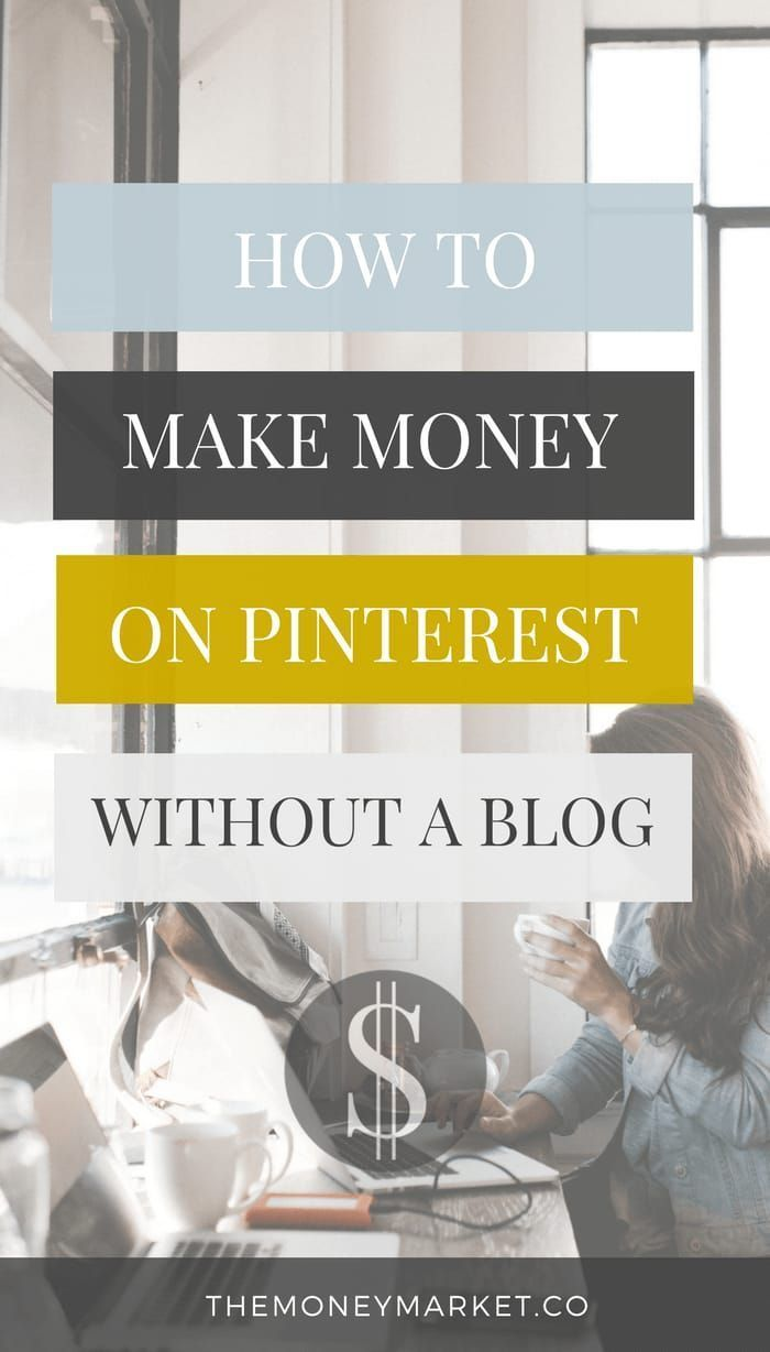 Earn Money From Home How to Make Money on Pinterest without a Blog | One of the easiest ways to make money online — without having a blog — is by using Pinterest. If you don't own a blog, you may have associated Pinterest with being a place to share recipes, diy projects, or You may have signed up to take paid surveys in the past and didn't make any money because you didn't know the correct way to get started!