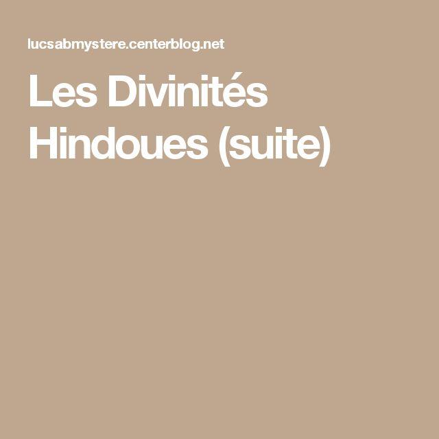 Les Divinités Hindoues (suite)