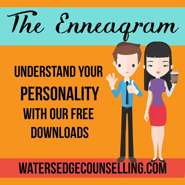 Understand your personality with our free downloads about the Enneagram at watersedgecounselling.com