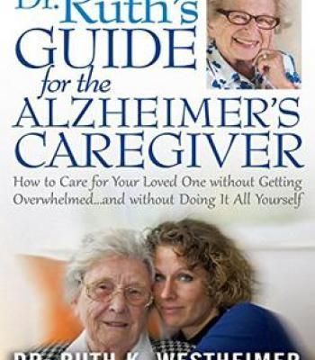 Dr. Ruth'S Guide For The Alzheimer'S Caregiver PDF #alzheimerscaregivers