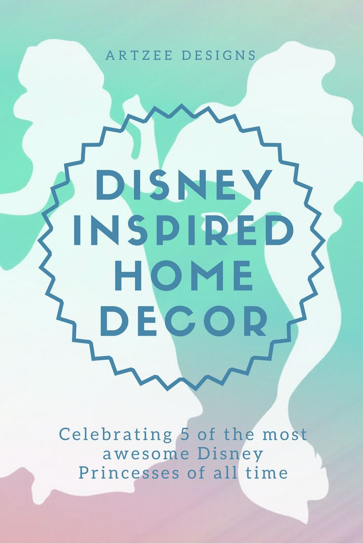 Disney Inspired Home Decor | Inspiration For Decorating The Kids Bedrooms | Princess Themed Interior Design Ideas