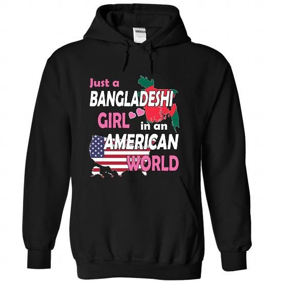 Just a Bangladeshi Girl in an American World - #gift for women #bridal gift. LOWEST SHIPPING => https://www.sunfrog.com/States/Just-a-Bangladeshi-Girl-in-an-American-World-vjjaszbmci-Black-Hoodie.html?68278