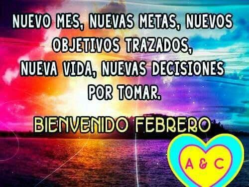Bienvenido a nuestras vidas FEBRERO te esperamos con muchas Bendiciones para toda@s!!! Muy Buenos Días y Feliz Lunes!!! Empezamos un nuevo mes, una nueva semana llena de oportunidades..No las dejes pasar por delante de TI...Agárralas!!! #anabelycarlos #FelizLunesFebrero #Dreams2016