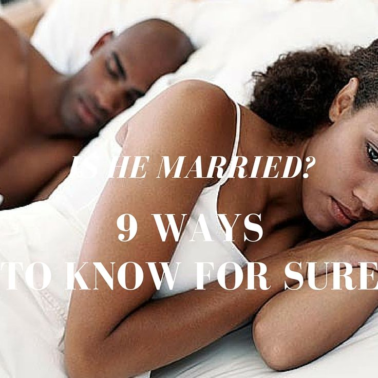 Is he married? Here are 9 ways to know for sure. #cheaters #mistresses #relationships #dating #marriage