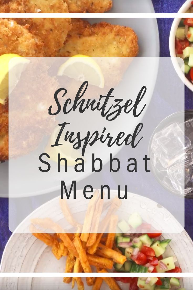 Most Israeli's make schnitzel on the daily or at least as a weekday staple. But check out this Shabbat Menu where Schnitzel is the main star!