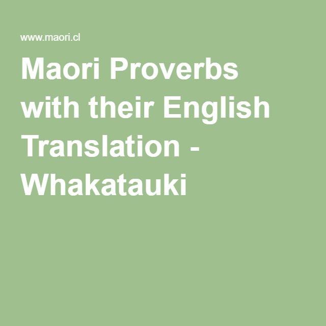 Maori Proverbs with their English Translation - Whakatauki