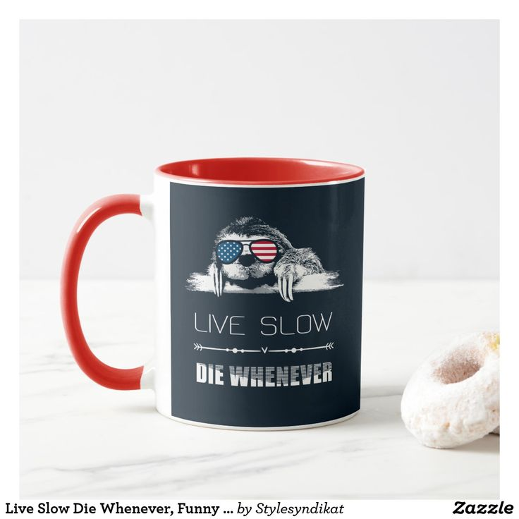Live Slow Die Whenever, Funny Sloth Gifts Two-Tone Coffee Mug | Zazzle.com
