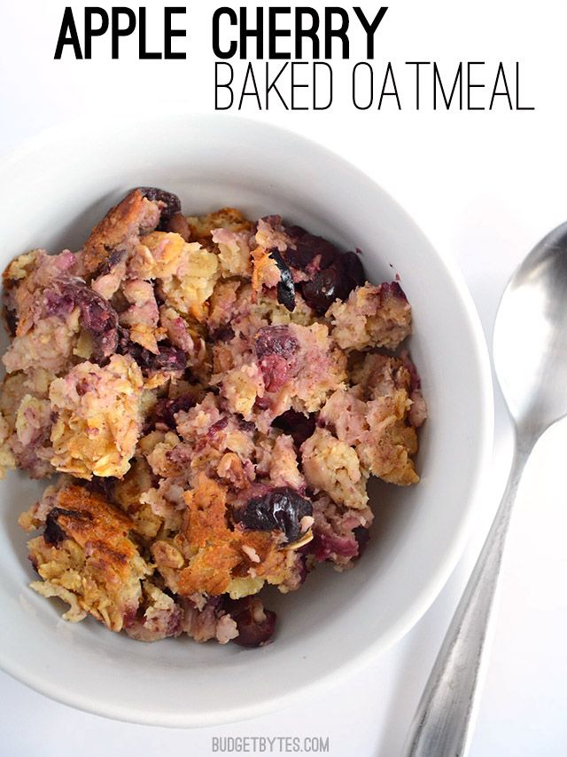 Apple Cherry Baked Oatmeal - BudgetBytes.com.  Try substituting blueberries for the cherries.