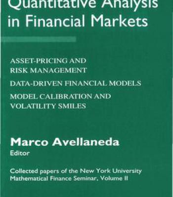 Quantitative Analysis In Financial Markets By New York University Mathematical Finance Seminar (1995-1998) PDF