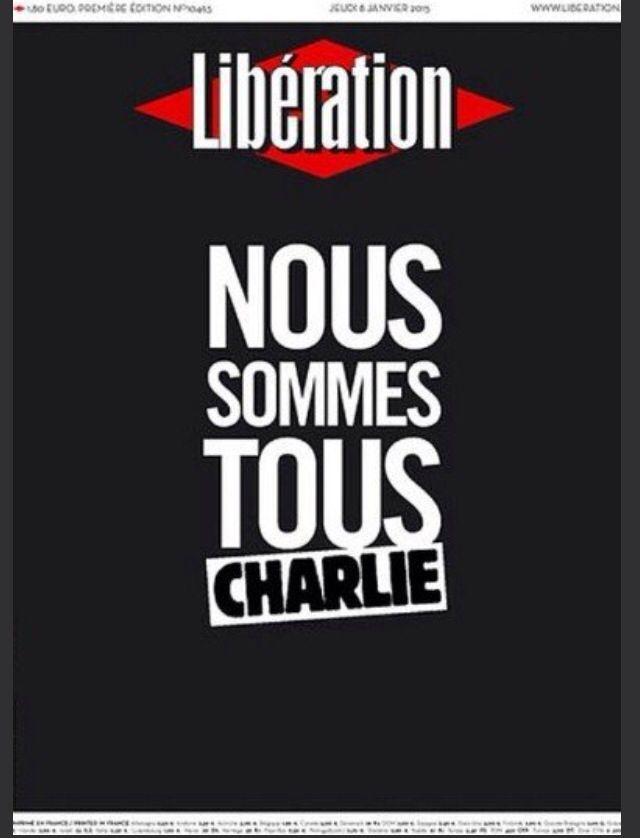 Une libé 8 janvier 2015 Je suis Charlie Nous sommes tous Charlie Charlie hebdo le 7 janv 2015  12 morts Execution